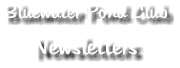 Bluewater Pond Club Newsletters